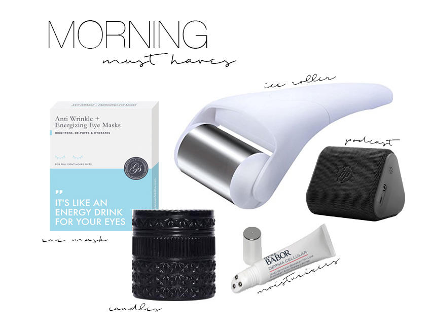 My Morning Routine Must-Haves